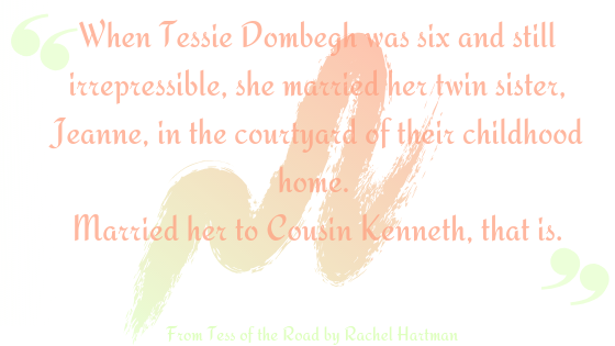 tess of the road opening line