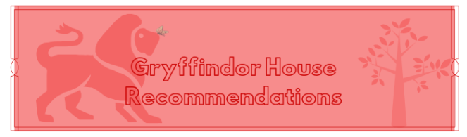 gryffindor house recs