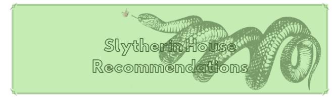 Slytherin house recs