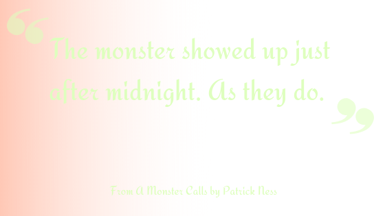 a monster calls opening line